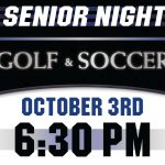 Golf and Soccer Celebrate Senior Night Tonight!