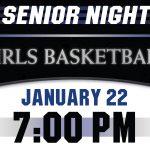 Girls Basketball Celebrates Senior Night, tomorrow, January 22!