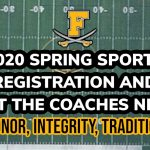 Join us for Spring Sports Registration Night, Thursday 1/30/2020 at 6:30pm in the FHS Auditorium