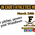 Today in Cadet Athletic History: 3/24/1999- Justin Frushour blasts a 3 run bomb and strikes out 11 Woodlawn batters in Cadets win.