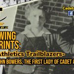 Following Footprints: Cadet Athletic Trailblazers- Helma Hahn Bowers, The First Lady of Cadet Ahletics