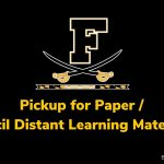 Pickup for Paper/ Pencil Distant Learning Materials at FHS