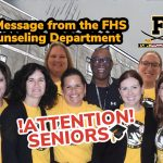 ATTENTION SENIORS! A Message from the Guidance Department