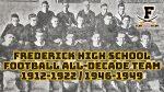 Frederick Football All-Decade Team 1912-1922/1946-1949