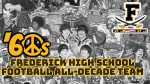 Frederick Football All-Decade Team 1960-1969