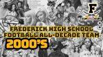 Frederick Football All-Decade Team 2000-2009