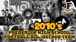 Frederick Football All-Decade Team 2010-2019