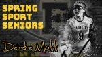 Spring Sport Senior Spotlight: Deirdre Mott, Cadet Girls Lacrosse