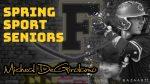 Spring Sport Senior Spotlight: Michael DeGirolamo, Cadet Baseball