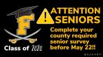 Attention all seniors!! You must complete the county required senior survey 2020 before May 22nd.
