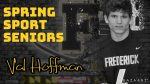 Spring Sport Senior Spotlight: Val Hoffman, Cadet Boys Lacrosse