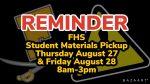 REMINDER- Student Materials Pickup Tomorrow & Friday