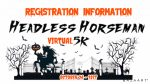 REGISTER NOW for the 13th Annual Headless Horseman 5K (Virtual for 2020)