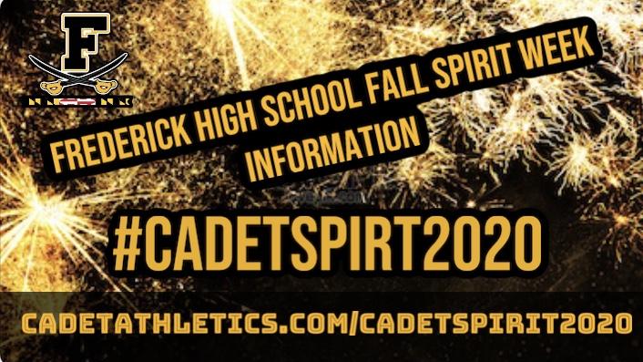 FREDERICK HIGH FALL SPIRIT WEEK INFORMATION!! #CADETSPIRIT2020