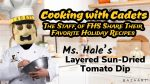 Cooking with Cadets- Ms. Hale's Layered Sun-Dried Tomato Dip