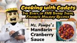 Cooking with Cadets- Ms. Pompe's Mandarin Cranberry Sauce