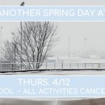 SCHOOL CLOSED – All Activities Canceled