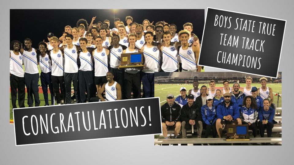 Boys State True Team Track Champions!