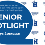 Spring Sports Senior Spotlight – Boys Lacrosse (vol. 2)