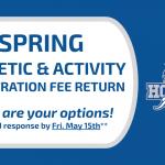 REMINDER: Spring Registration Fee Return Options