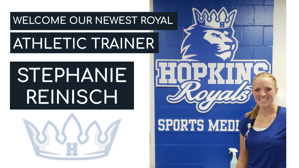 Welcome our newest Royal – Athletic Trainer Stephanie Reinisch