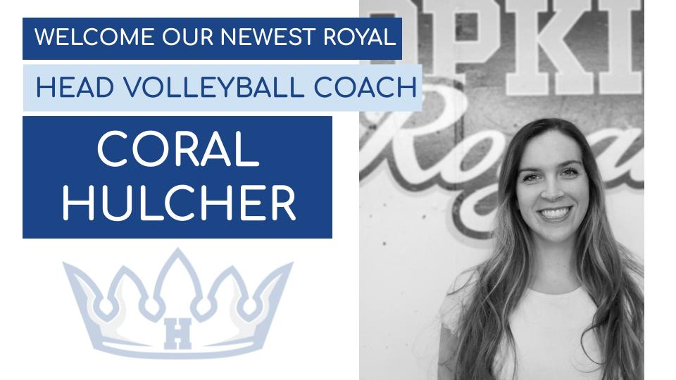 Welcome our newest Royal – Head Volleyball Coach Coral Hulcher