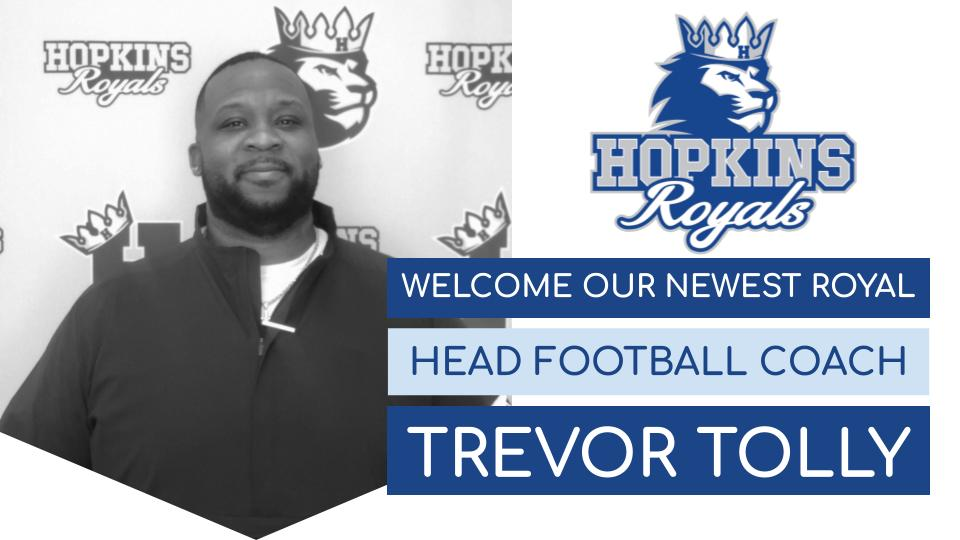 Welcome our newest Royal – Head Football Coach Trevor Tolly