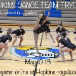 21-22 Hopkins Royelles Dance Team Tryouts in May!