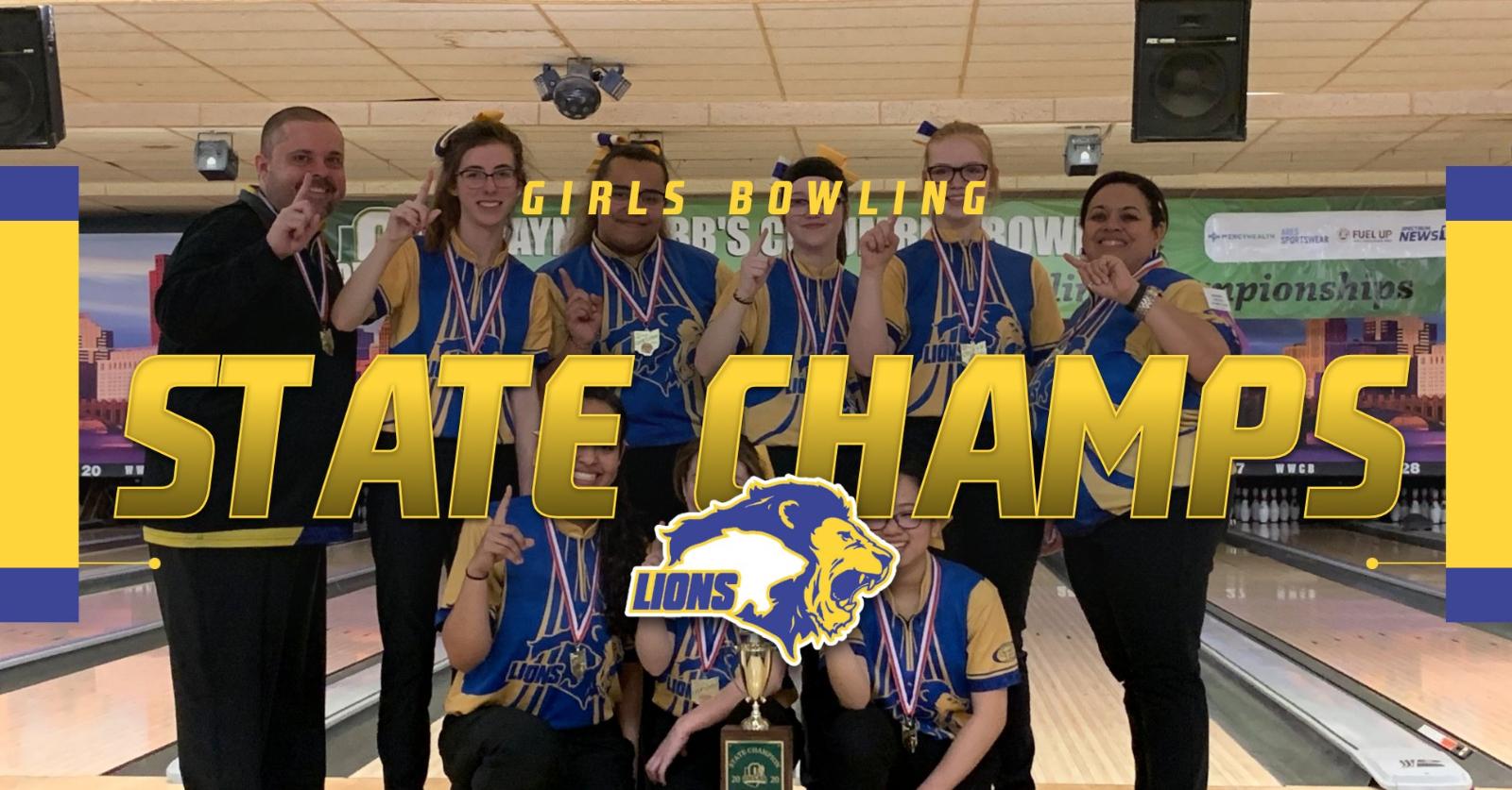 Girls Bowling – STATE CHAMPIONS