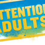 Attention Adults