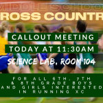 Middle School Cross Country Callout Meeting Today at 11:30am
