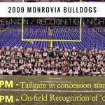 2009 Monrovia Bulldogs State Runners-Up Reunion/Recognition Night – 10 Year Anniversary