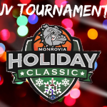 Monrovia Holiday JV Girls Basketball Tournament – Monday – December 30th