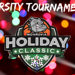 Monrovia Holiday Girls Varsity Basketball Tournament – Monday – December 30th