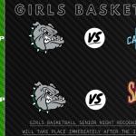 Girls Basketball Senior Night – TONIGHT