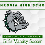 Coaching Vacancy – Girls Varsity Soccer – Head Coach – Monrovia High School