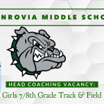 Coaching Vacancy – Boys & Girls Middle School Track – Head Coaches – Monrovia Middle School