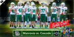 🔴SOLD OUT: Monrovia vs. Cascade  🏈  Homecoming 🔴