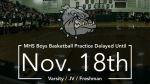Monrovia HS – Boys Basketball Practice – Delayed until November 18th