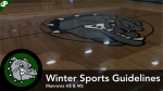 Winter Sports Guidelines for all Monrovia Athletics
