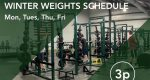 Winter Weights Schedule – Updated Days/Times