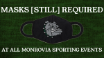 Masks Still Required at ALL Monrovia Sporting Events