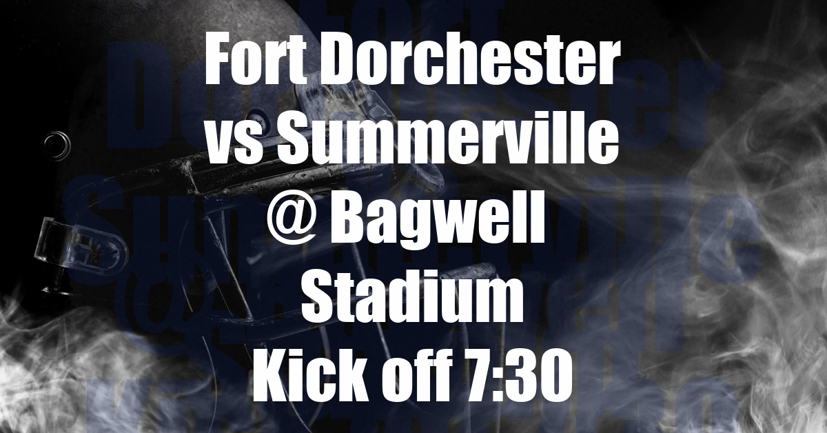 FORT DORCHESTER PATRIOTS TAKE ON SUMMERVILLE GREENWAVE GET YOUR TICKETS NOW!