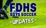 20-21 FDHS BOYS SOCCER UPDATES
