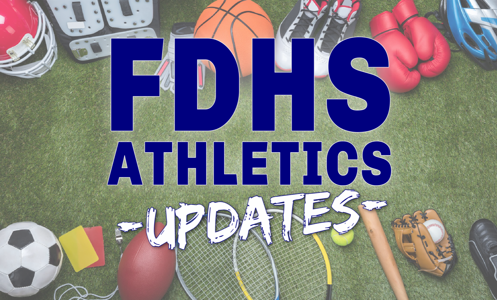 FDHS Athletics Updates