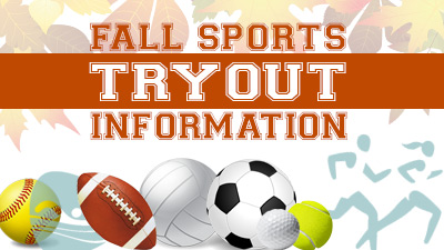 Fall Sports Tryout Information 2018