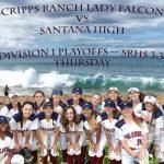 Softball vs. Santana – CIF D1 Playoffs