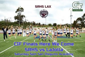 Girls Lacrosse vs. La Jolla – CIF Open Finals Saturday