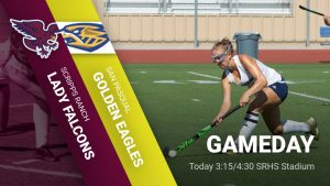Field Hockey vs. San Pasqual Today 3:15/4:30