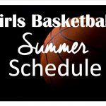 Girls Basketball Summer Schedule